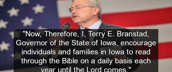 Iowa Governor Promotes Christianity As Official State Religion