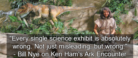 Bill Nye: Ark Encounter Is Brainwashing Kids
