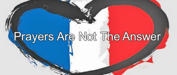 Bastille Day Attack: Prayers Are Not The Answer – Reject Religious Extremism