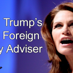 Michele Bachmann: Trump's New Foreign Policy Adviser