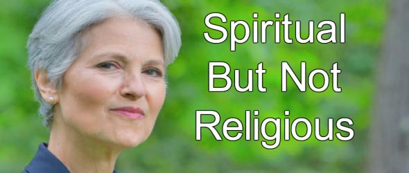 Jill Stein: Spiritual But Not Religious