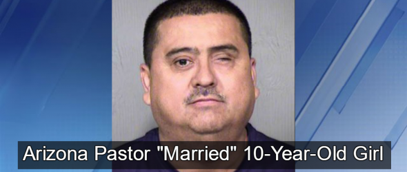 Report: Arizona Pastor Who 'Married' 10-Year-Old Girl Arrested