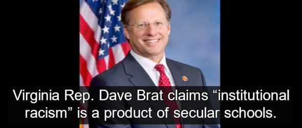 Congressman: Taking Bibles Out Of Schools Is 'Institutional Racism'