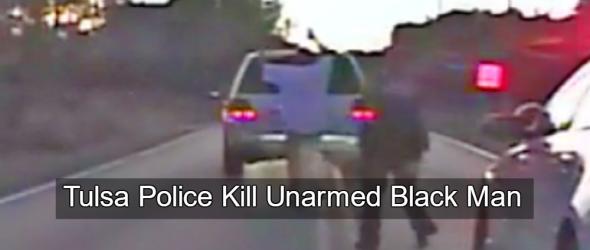 Tulsa Police Execute Unarmed Black Man