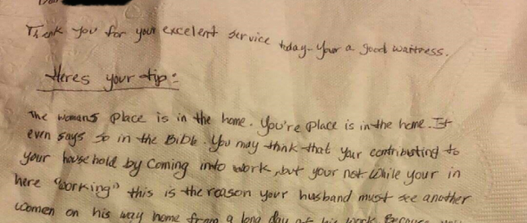 Cruel Christians Leave Waitress Biblical Tip: 'Woman's Place Is In the Home'
