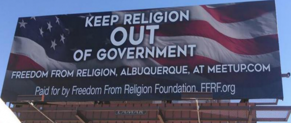 FFRF: 'Keep Religion Out Of Government'