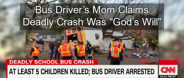 School Bus Driver's Mom: Deadly Crash Was 'God's Will'