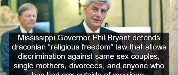 Mississippi Governor Defends Draconian 'Religious Freedom' Law
