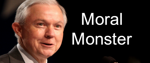 Trump's Attorney General Pick is a Moral Monster