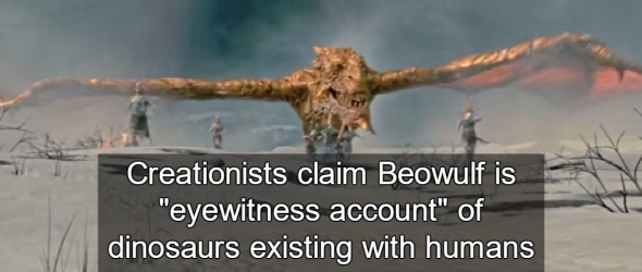 Creationists Claim Beowulf Proves Humans and Dinosaurs Coexisted