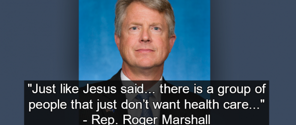 GOP Congressman: Jesus Says Poor People Don't Want Health Care