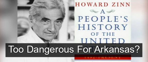 Arkansas Bill Would Ban Howard Zinn Books From Public Schools
