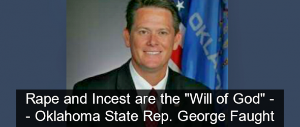 Oklahoma Lawmaker: Rape and Incest are the 'Will of God'