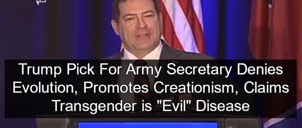 Trump Pick For Army Secretary Denies Evolution, Promotes Creationism