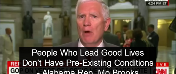 GOP Congressman: 'People Who Lead Good Lives' Don't Have Pre-Existing Conditions