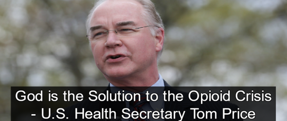 Health Secretary Tom Price Favors 'Faith Based' Approach To Opioid Crisis