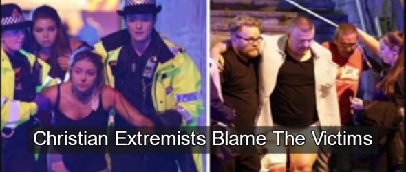 Christian Extremists Blame Victims Of Manchester Arena Bombing