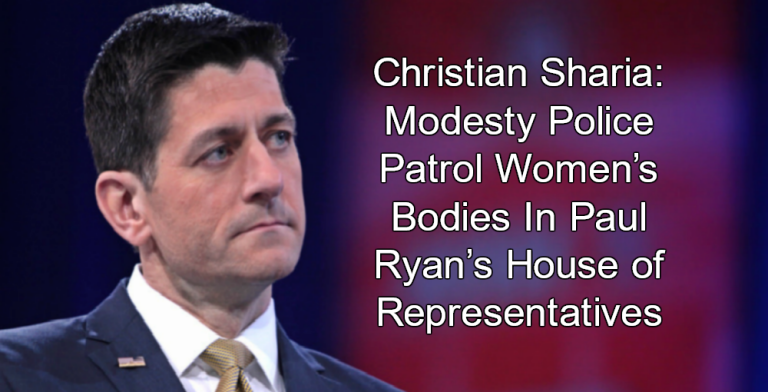 Christian Sharia: Paul Ryan's Modesty Police Patrol Women's Bodies (Image via Gage Skidmore)
