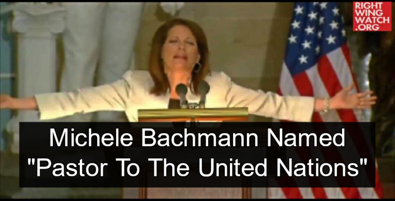 "Michele Bachmann Named ""Pastor To The United Nations"" (Image via Screen Grab)"