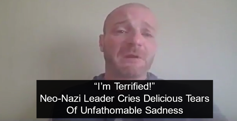 Neo-Nazi Leader Cries Like A Baby Because he's Wanted For Arrest