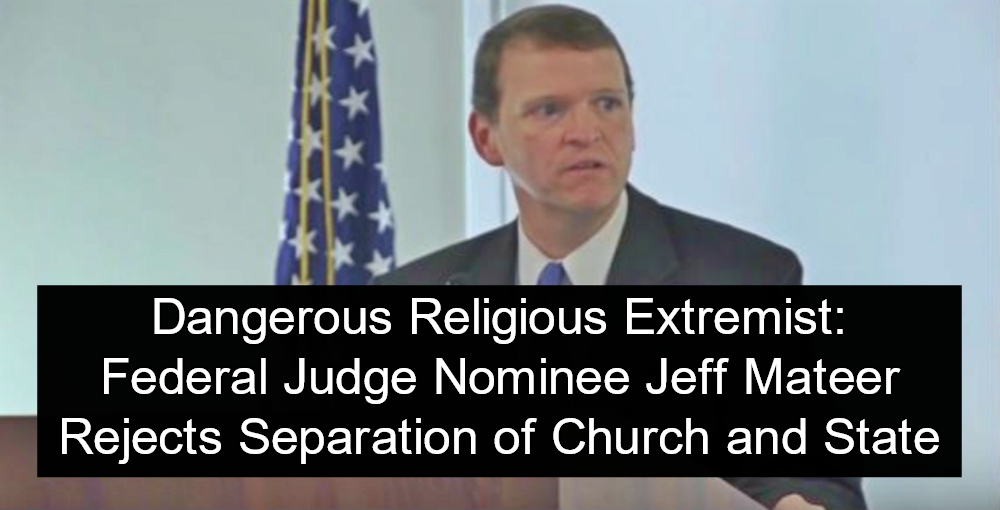 Federal Judge Nominee Jeff Mateer Rejects Separation of Church and State (Image via Screen Grab)
