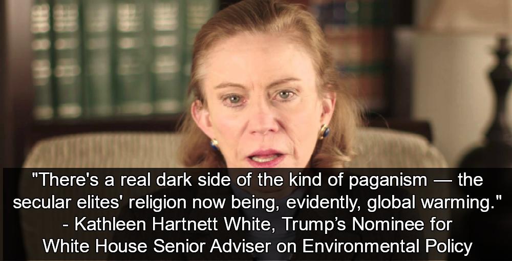 KathleenHartnettWhite2 trump pick for top job calls global warming 'paganism' for