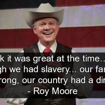 RoyMooreSlavery 350x350 watch roy moore claims teaching evolution causes crime