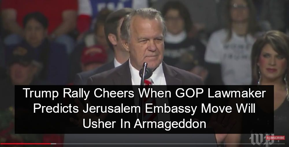 Trump Rally Cheers Because Jerusalem Move Will Launch Armageddon (Senator Doug Broxson - Image via Screen Grab)