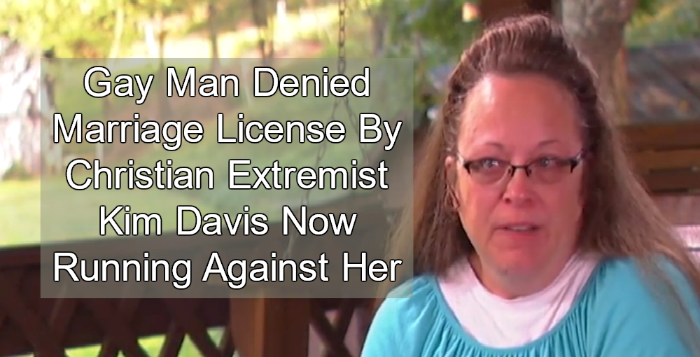 Gay Man Denied Marriage License By Kim Davis Now Running Against Her (Image via Screen Grab)
