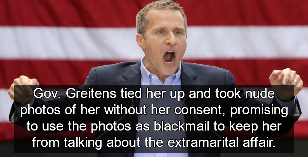 Bondage and Blackmail Missouri Gov. Eric Greitens Busted