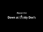 Episode #4: Down at Daddy Dee's