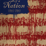 The Birth of a Nation: Uncomfortable truths writ large