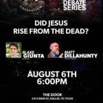 Dillahunty vs. Giunta: Did Jesus Rise from the Dead
