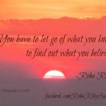 Let go of what you know 1