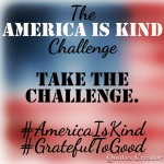 Kindness & Gratitude: The #AmericaIsKind Challenge Day 30