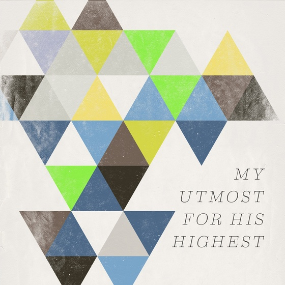 The new compilation album My Utmost For His Highest, a companion to the bestselling Oswald Chambers devotional, releases from Word on Sept. 29. Album cover courtesy of Word Records.