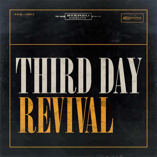 Third Day released 'Revival' through Provident Label Group/Sony Music this summer. Cover image courtesy of Merge PR.