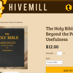 The Holy Bible, Abridged Beyond The Point Of Usefulness