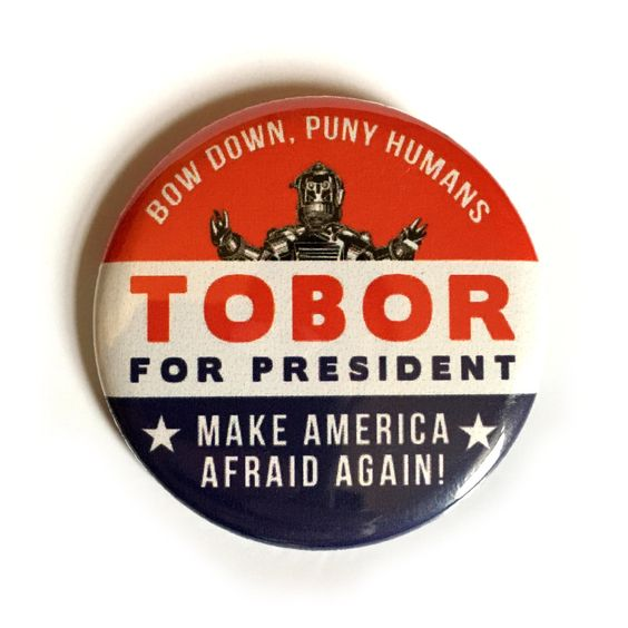 TOBOR for President pin