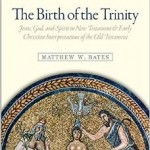 RBL Review of The Birth of the Trinity