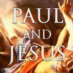 Was Paul a Contemporary of Jesus?