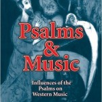 Review of Psalms and Music