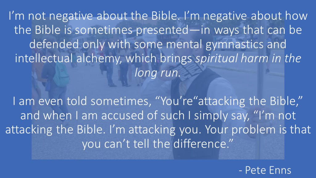 Pete Enns attacking the Bible