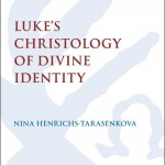 Review of Luke's Christology of Divine Identity