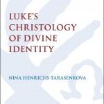 Review of Luke's Christology of Divine Identity