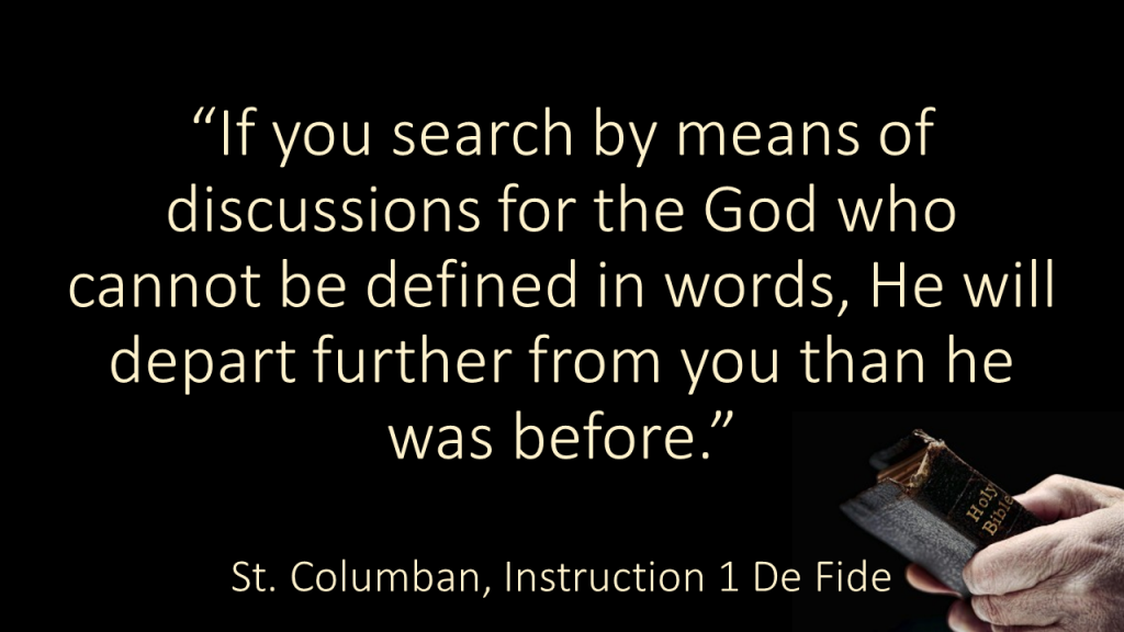If you search by means of discussions Columban