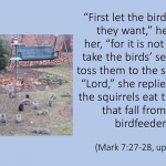 Mark 7:27-28 for the Birds