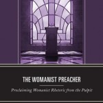 New Book in R3 Book Series on Womanist Preaching