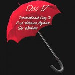 December 17: International Day to End Violence Against Sex Workers