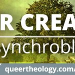 Who wants to create some queer theology?